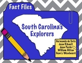 South Carolina Explorers: Explorer Fact Files
