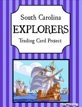 South Carolina Explorers Trading Cards Project 3-2.2