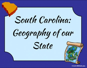South Carolina - Geography of Our State Presentation 3-1.2