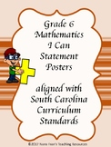 South Carolina Grade 6 Math I Can Statement Posters