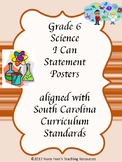 South Carolina Grade 6 Science I Can Statement Posters
