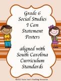South Carolina Grade 6 Social Studies I Can Statement Posters