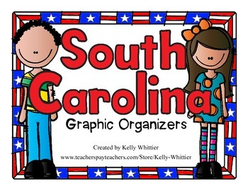 South Carolina Graphic Organizers (Perfect for KWL charts