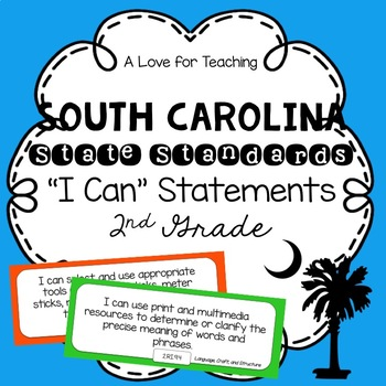 "South Carolina SCCCR ""I Can"" Standard Statements {2nd Grade}"