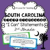 "South Carolina State Standards SCCCR ""I Can"" Statements {3rd Grade}"