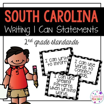 South Carolina I can statements for 2nd grade Writing