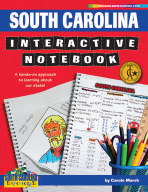 South Carolina Interactive Notebook: A Hands-On Approach to Learning About Our State!
