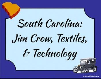 South Carolina - Jim Crow, Textiles, & Technology Presenta
