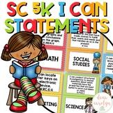 South Carolina Kindergarten I Can Statements