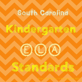 South Carolina Kindergarten (Kdg) English (ELA) Standards