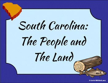 South Carolina - People and the Land Presentation 3-1.3