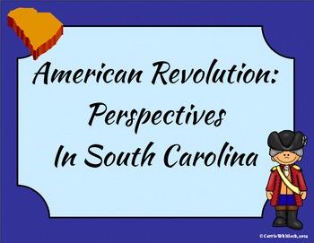 South Carolina - Revolutionary War Perspectives Presentati