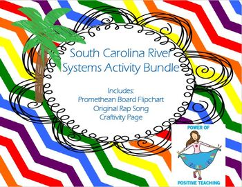 South Carolina River Systems Activity - Promethean Flipchart, Activity, Song