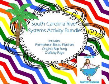 South Carolina River Systems Activity - Promethean Flipchart, Activity, Song