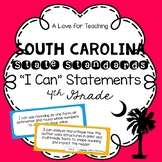 "South Carolina SCCCR ""I Can"" Standard Statements {4th Grade}"