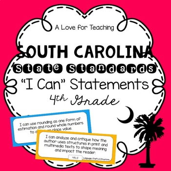 "South Carolina SCCCR ""I Can"" Standard Statements {4th Grade}"