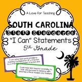 "South Carolina State Standards SCCCR ""I Can"" Statements {5th Grade}"