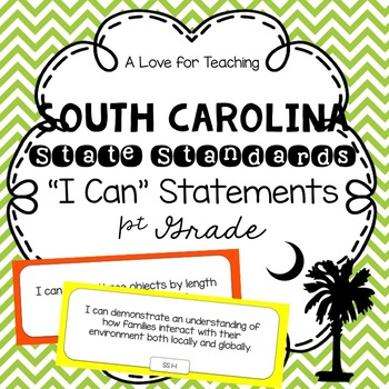 "South Carolina SCCCR ""I Can"" Statements Chevron {1st Grade}"
