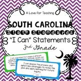 "South Carolina State Standards SCCCR ""I Can"" Statements Chevron {3rd Grade}"