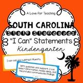 "South Carolina State Standards SCCCR ""I Can"" Statements {Kindergarten}"
