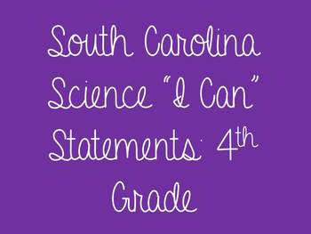 South Carolina Science: 4th Grade I Can Statements