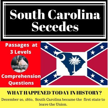 South Carolina Secedes US Differentiated Reading Passage Dec. 20