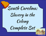 South Carolina - Slavery in the Colony Complete Set 3-2.5