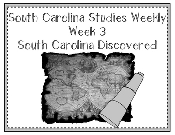 South Carolina Social Studies Weekly: Week 3 South Carolin
