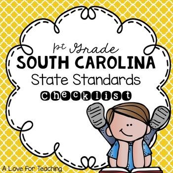 South Carolina State Standards Checklist SCCCR {1st Grade}