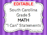 South Carolina State Standards I Can Statements - 5th Grade Math