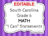 South Carolina State Standards I Can Statements - 6th Grade Math
