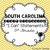 "South Carolina State Standards SCCCR ""I Can"" Statements Chevron {5th Grade}"