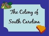 South Carolina - The Colony of South Carolina Presentation PDF 3-2.4