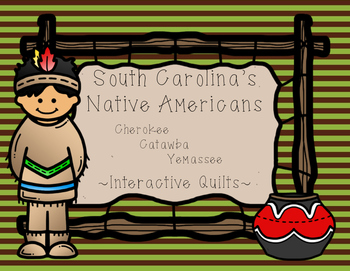 South Carolina's Native Americans: Interactive Quilts