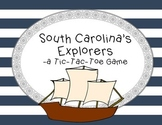 South Carolina Explorers- A Tic-Tac-Toe Game