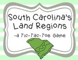 South Carolina Regions- A Tic-Tac-Toe Game