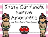 South Carolina's Native Americans: A Tic-Tac-Toe Game