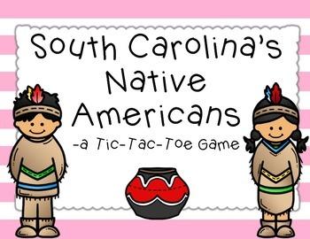 South Carolina's Native Americans: A Tic-Tac-Toe Game