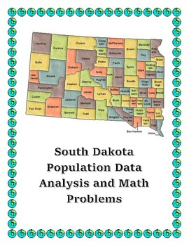 South Dakota Data Analysis and Math Word Problems on the Pop. of South Dakota