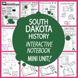 South Dakota History Interactive Notebook Unit + AUDIO