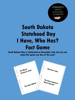 South Dakota Statehood Day I Have, Who Has Fact Game