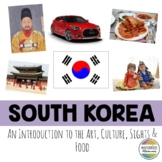 South Korea: An Introduction to the Art, Culture, Sights, and Food