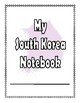 South Korea:  Worksheets, Maps, and Journaling Pages