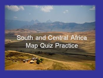 South and Central Africa Map Quiz Practice Power Point by Abbie's