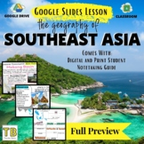 Southeast Asia Social, Political, Economic, & Physical Geo