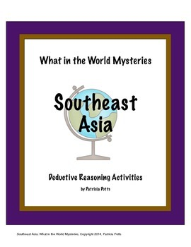 Southeast Asia:  What in the World Mysteries