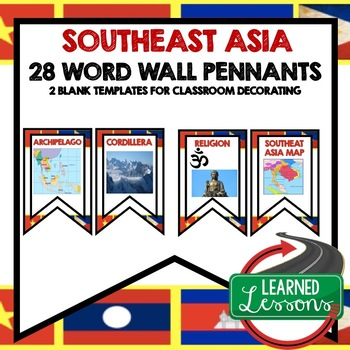 Southeast Asia Word Wall Pennants (World Geography)