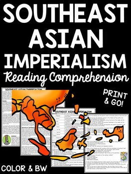 Southeast Asian Imperialism Reading Comprehension Worksheet, Vietnam, Siam