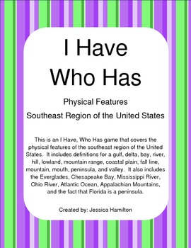 Southeast Region - Physical Features, I Have Who Has
