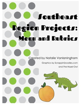 Southeast Region Project Menu and Rubrics